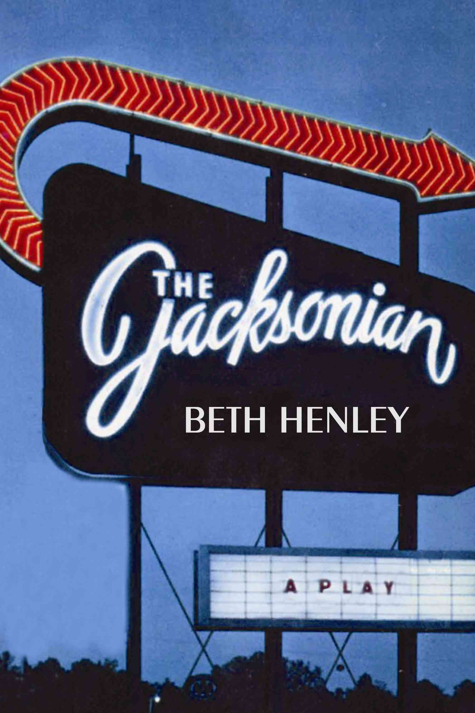 The Jacksonian By Henley, Beth